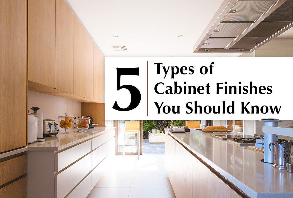 Cabinet finishes you should know